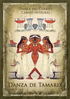 La Danza de Tamarix