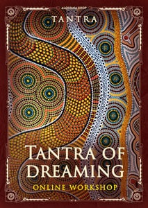 Tantra of dreaming