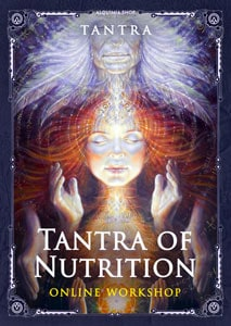 Tantra of nutrition