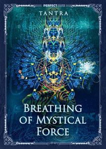 Breathing of Mystical Force
