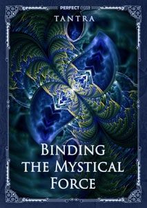 Binding the Mystical Force