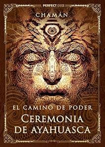 El Espíritu de la Ceremonia de la Ayahuasca