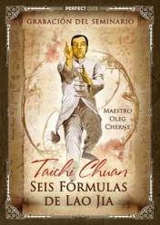 Grabación del seminario: «Tai Chi Chuan. El Gran Conocimiento se muele en el mortero.» 6 Fórmulas de Lao Jia