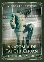 Video educativo «Anatomía de Tai Chi Chuan — Parte 1: Sintonización»