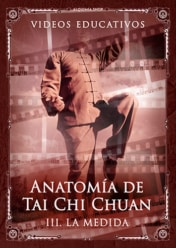 Video educativo «Anatomía de Tai Chi Chuan. Tercera parte: Medida»
