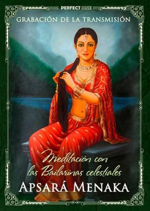 Meditación con las Bailarinas celestiales. Apsará Menaka