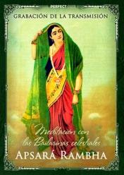 Meditación con las Bailarinas celestiales. Apsará Rambha