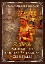 Meditación con las Bailarinas celestiales