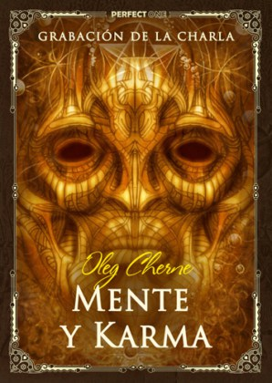 Jie Kong (Oleg Cherne). Charla «Arquitectura de la Mente. Mente y Karma»