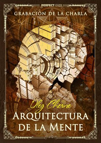 Jie Kong (Oleg Cherne). Charla «Arquitectura de la Mente»